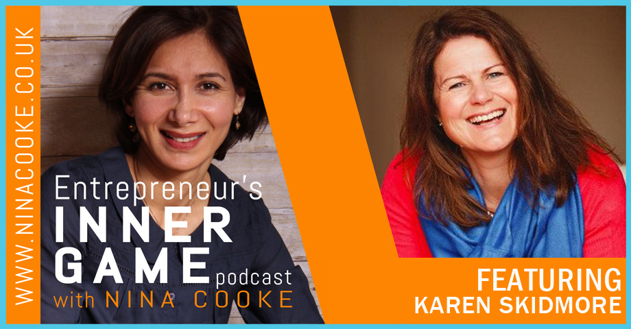 Episode 30: Karen Skidmore Explains How To Use Your Fear To Build A Profitable Business